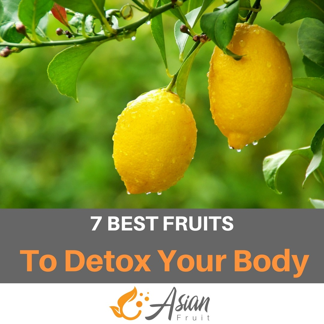 7 fruits that detox our body afw